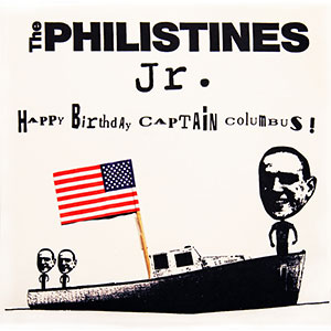 Happy Birthday Captain Columbus! b/w dual-mono We're the Kids in America and I'll Stop the World and Melt With You